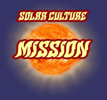 Solar Culture : Mission